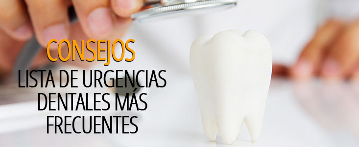 Lista de urgencias dentales más frecuentes y consejos hasta ir al dentista